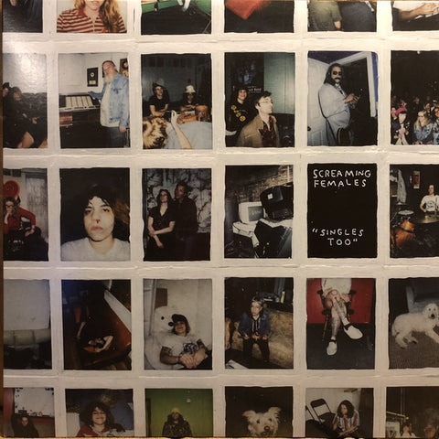 Screaming Females - Singles, Too LP