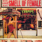 Cramps - Smell of Female 12""