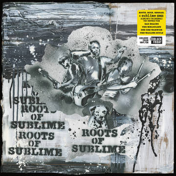 "Sublime - Roots of Sublime 12"" Ltd. Ed. Black Friday 2019"