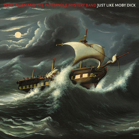 Terry Allen & Panhandle Mystery Band - Just Like Moby Dick 2 LP