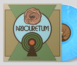 Arbouretum - Let It All In LP Ltd. Lite Blue Vinyl
