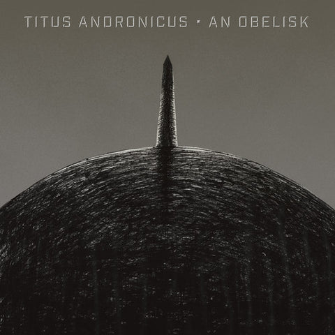 Titus Andronicus - An Obelisk (Indie Exclusive Grayscale Wax LP)