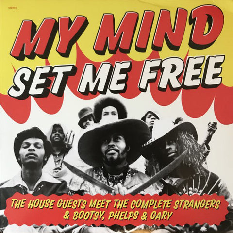 House Guests  - My Mind Set Me Free LP