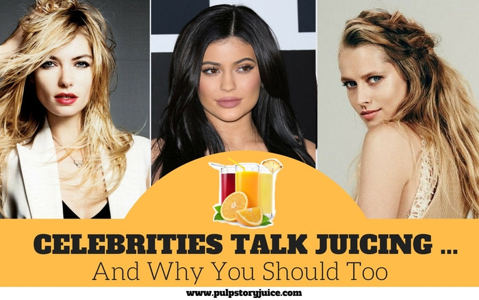 Celebrities Talk Juicing ... And Why You Should Too