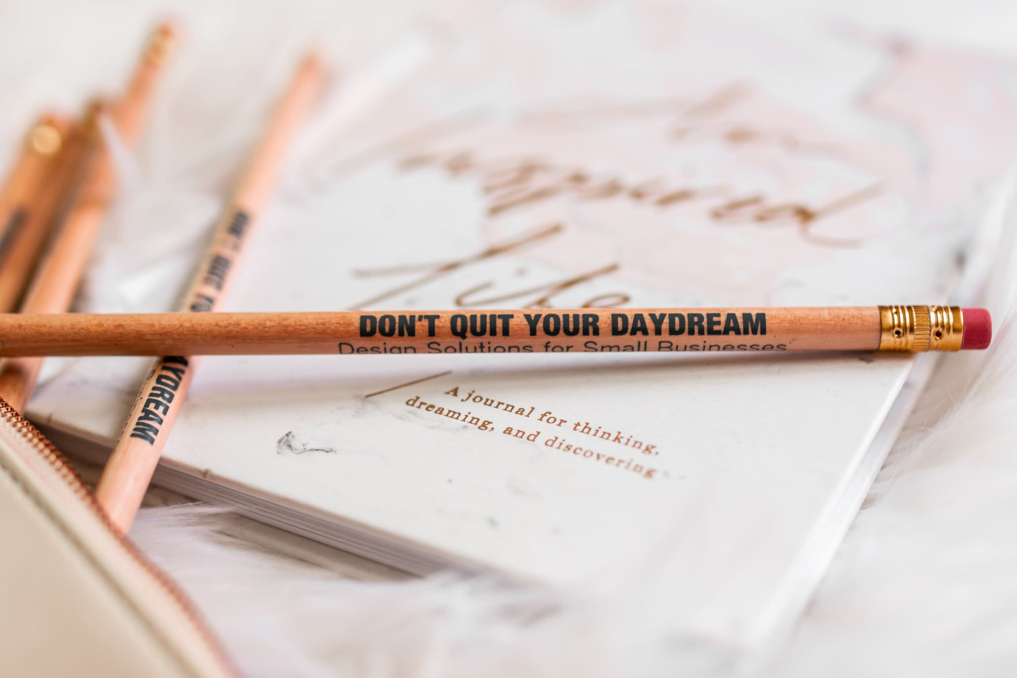 Don't Quit Your Daydream Pencils