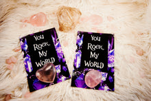 Crystal Valentine/Greeting Cards (Four Design Options) - You Rock My World (Rose Qtz Palm)