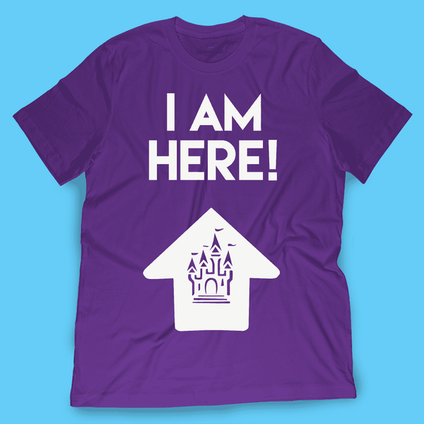 I Am Here! Magic Kingdom Shirt - TheDisneyFox - Attractioneering Trading Co.