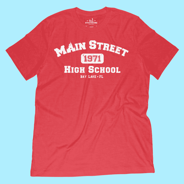 Main Street High School Shirt - Attractioneering Trading Co.