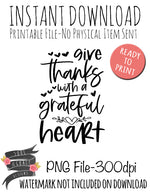 Give Thanks With a Grateful Heart - SVG Included