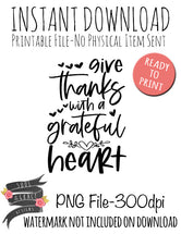 Give Thanks With a Grateful Heart - PNG and SVG Included