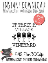 It Takes a Vineyard [Village]