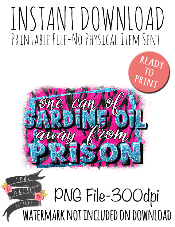 One Can of Sardine Oil Away from Prison