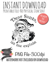 Dear Santa, let me explain