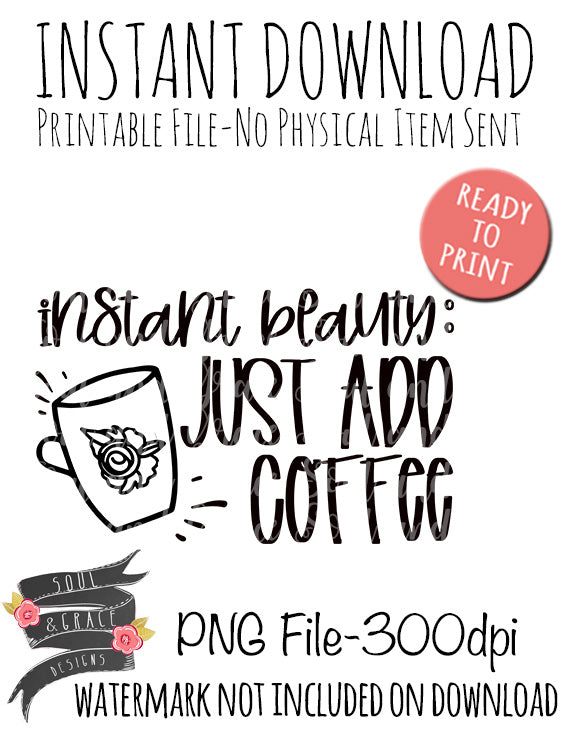 Instant beauty just add coffee