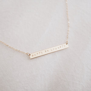Carry On Bravely Bar Necklace