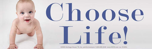 Choose Life (baby on knees)