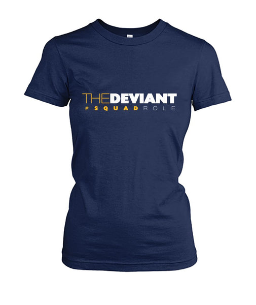 #SquadRole: TheDeviant Women's Tee