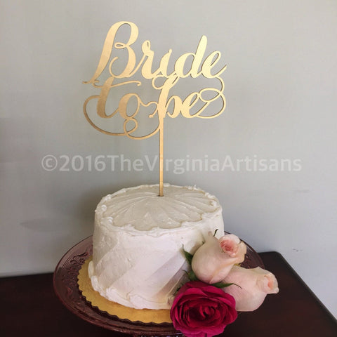Bride To Be  Cake Topper. Bridal Shower Cake Topper. B