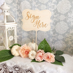 Sign Here Rustic Wedding Table Sign  for your Guestbook - Rustic Wedding Decor