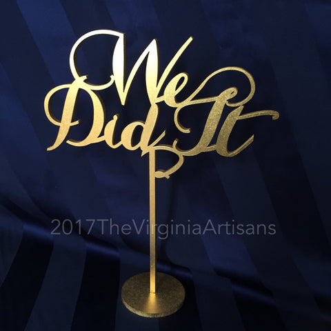 Gold Wedding Signage - We Did It Sign - Laser Cut Wedding Signs - Event Decor -  Cards Sign