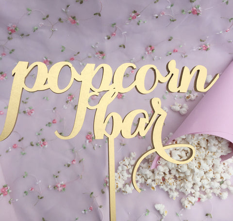 Popcorn Bar Sign, Event Signage, Laser Cut Popcorn Sign, Gold Laser Cut Signs, Silver, Popcorn Sign