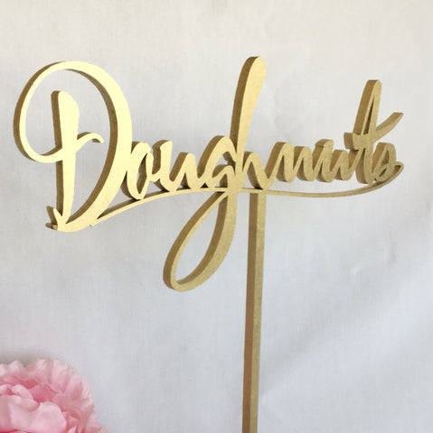 Doughnuts Table Sign, Events Table Sign, Doughnuts Sign, Laser Cut Doughnuts Sign, Gold Signs, Silver Signs, DIY Signs, Garden Line