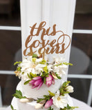 This Love is Ours Cake Topper - Love Cake Topper - Elegance Line