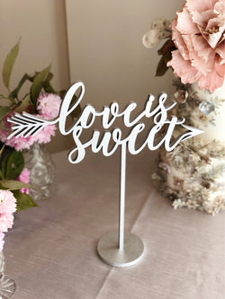 Love is Sweet Sign,  Love is Sweet Laser Cut Sign,  Love is Sweet Table Sign - Love is Sweet  Sign for Desserts Table - Wedding Signage