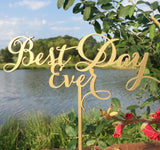 Best Day Ever Cake Topper - Best Day Ever - Best Day Ever Wedding Cake Topper