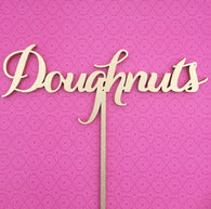 Doughnuts Table Sign, Doughnuts, Doughnuts Sign, Laser Cut Doughnuts Sign, Doughnuts Display Sign, Garden Line