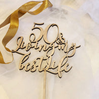 50th & Loving My Best Life - Birthday Cake Topper - 50th Cake Topper - 50 Birthday Cake Topper