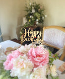 Happy Birthday Cake Topper - Centerpiece Topper - Gold or Silver - Laser Cut Cake Topper