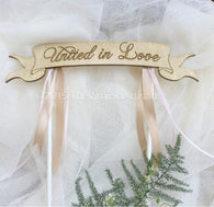 United in Love Cake Topper, Rustic Wedding Cake Topper, Love Cake Topper, United in Love