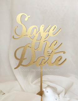 Save The Date Laser Cut Sign - Gold - Silver - DIY - Engagement Signage