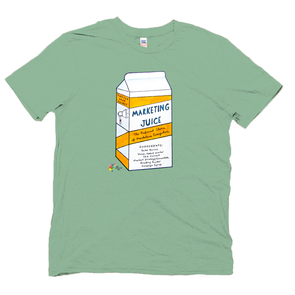 Marketing Juice Funny Marketing Shirt