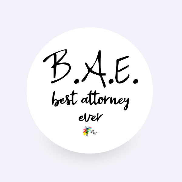 B.A.E. Best Attorney Ever Sticker