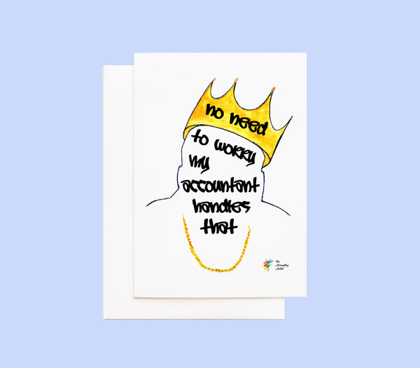 Accountant Thank You Card - Biggie - No Need to Worry My Accountant Handles That