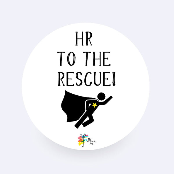 Human Resources Sticker - HR to the Rescue!