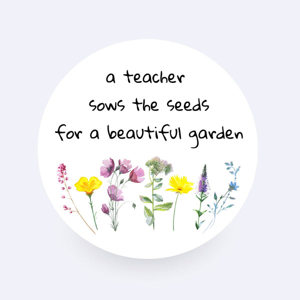 A Teacher Sows the Seeds for a Beautiful Garden Sticker