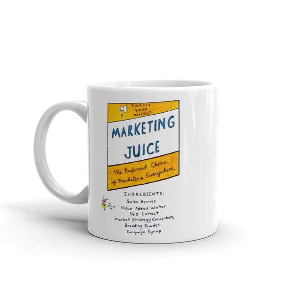Funny Marketing Mug - Marketing Juice
