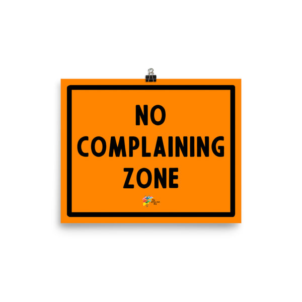 No Complaining Zone Print for Office Decor