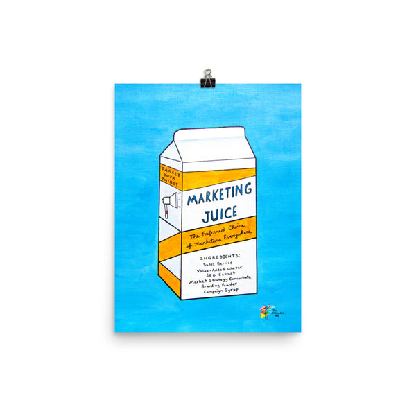 Funny Marketing Art - Marketing Juice