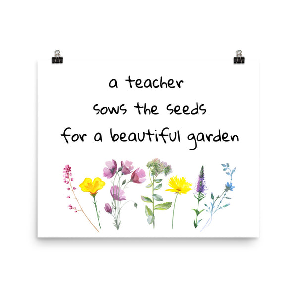 Teacher Art Print Flower Garden