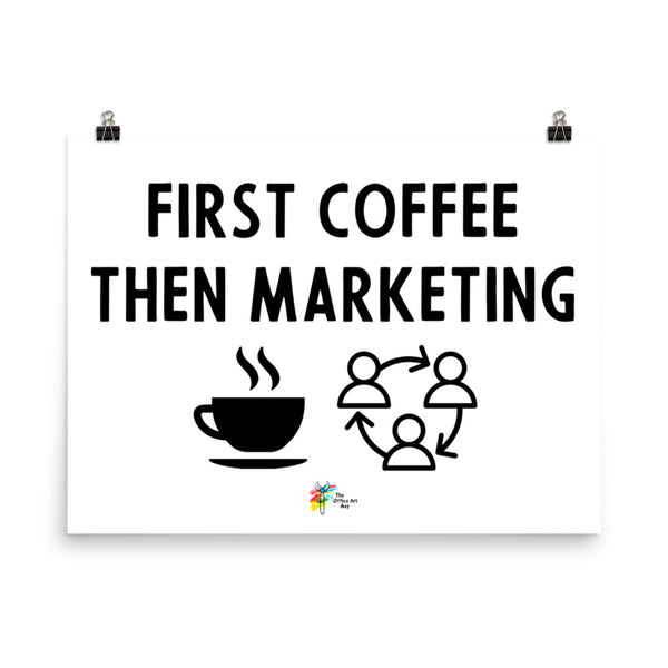 First Coffee Then Marketing