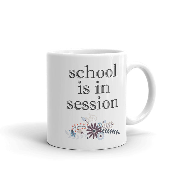 School is in Session Teacher Mug