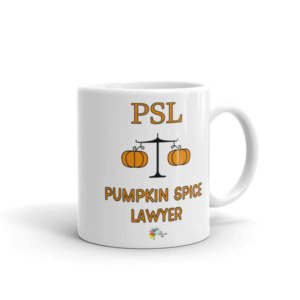 PSL - Pumpkin Spice Lawyer Mug