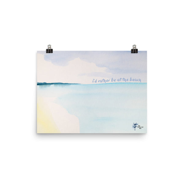 I'd Rather Be At the Beach Watercolor Print