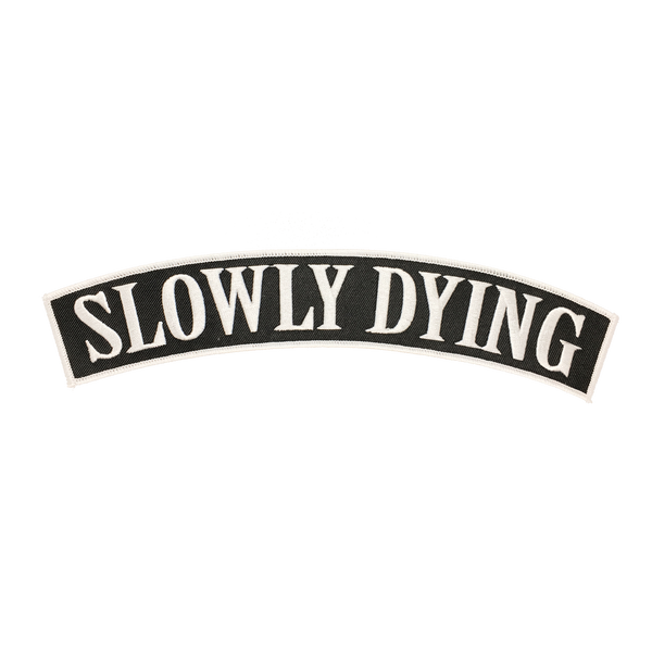 Slowly Dying Rocker Patch