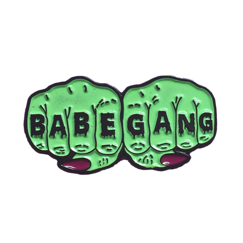 Babe Gang Pin