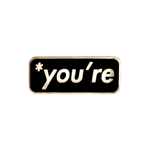 You're Pin